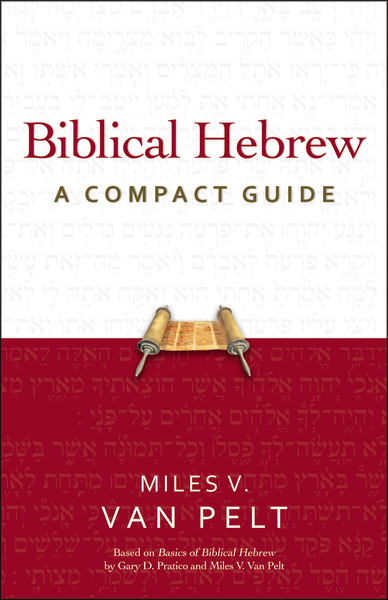 Review of Biblical Hebrew: A Compact Guide – Words on the Word