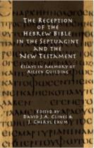 Reception of Hebrew Bible in LXX