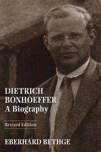 Bethge_Bonhoeffer Bio