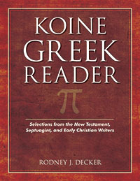 Koine Greek Reader