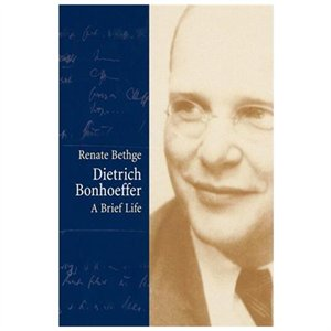 Bonhoeffer_A Brief Life