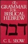 Seow Hebrew Grammar