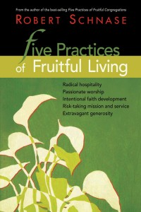 5 Practices Fruitful Living