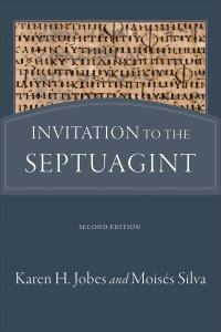 Invitation to the Septuagint 2nd Ed