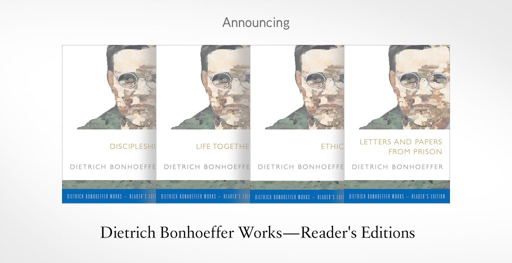 Bonhoeffer Reader's Editions