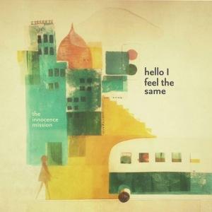 Hello I Feel the Same album cover