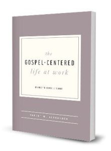 Gospel Centered Life at Work LG