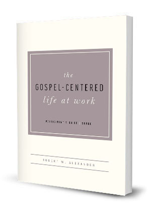 Gospel Centered Life at Work PG